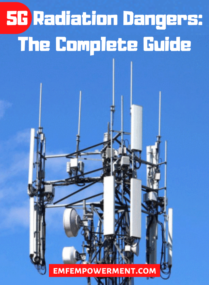 5G Radiation Dangers: The Complete Guide