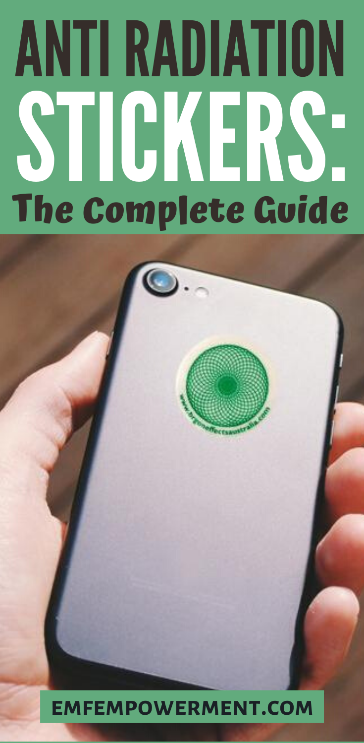 Anti-Radiation Stickers: The Complete Guide