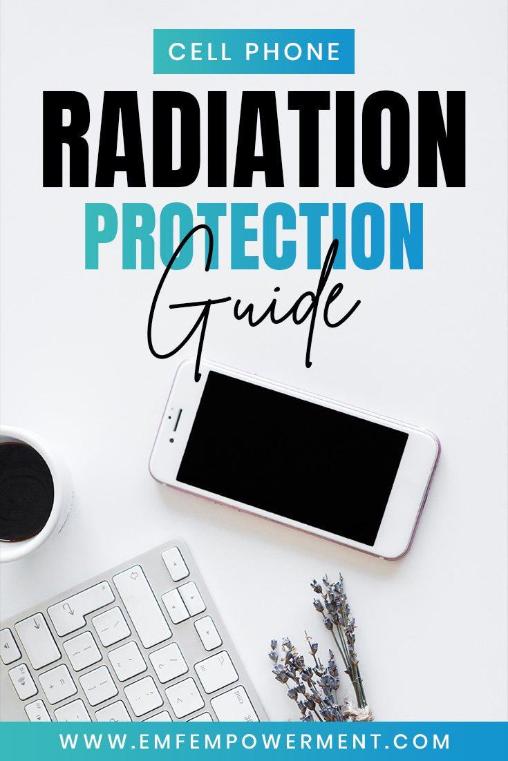 Cell Phone Radiation Protection: The Definitive Guide