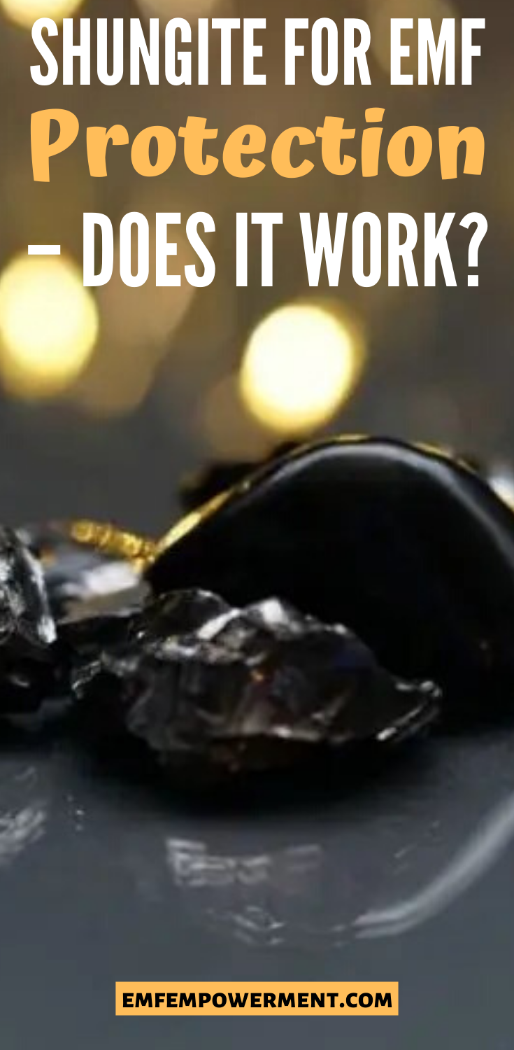 Shungite For EMF Protection - Does It Work?