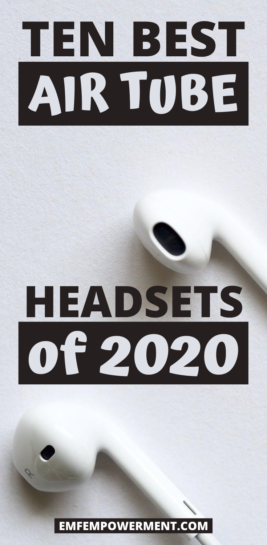 Ten Best Air Tube Headsets of 2020