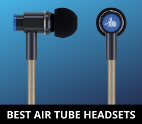 Best Air Tube Headsets