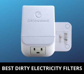Best Dirty Electricity Filters