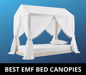 Best EMF Bed Canopies