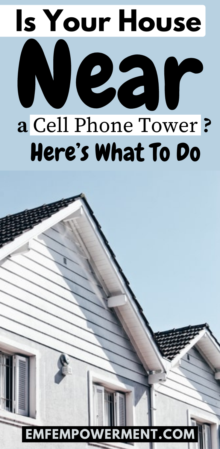 How To Protect A House Near A Cell Phone Tower