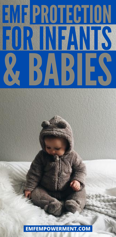 EMF Protection for Infants & Babies: A Comprehensive Guide