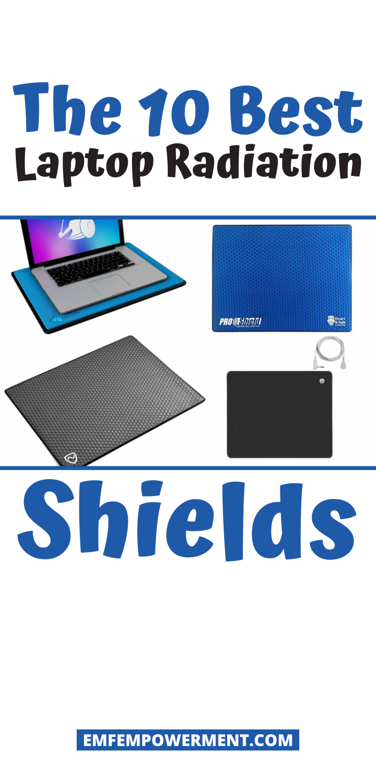 Ten Best Laptop Radiation Shields for EMF Protection