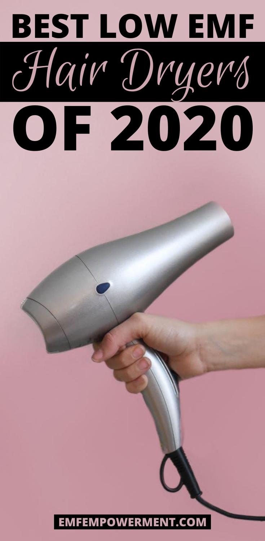 Best Low EMF Hair Dryers of 2020