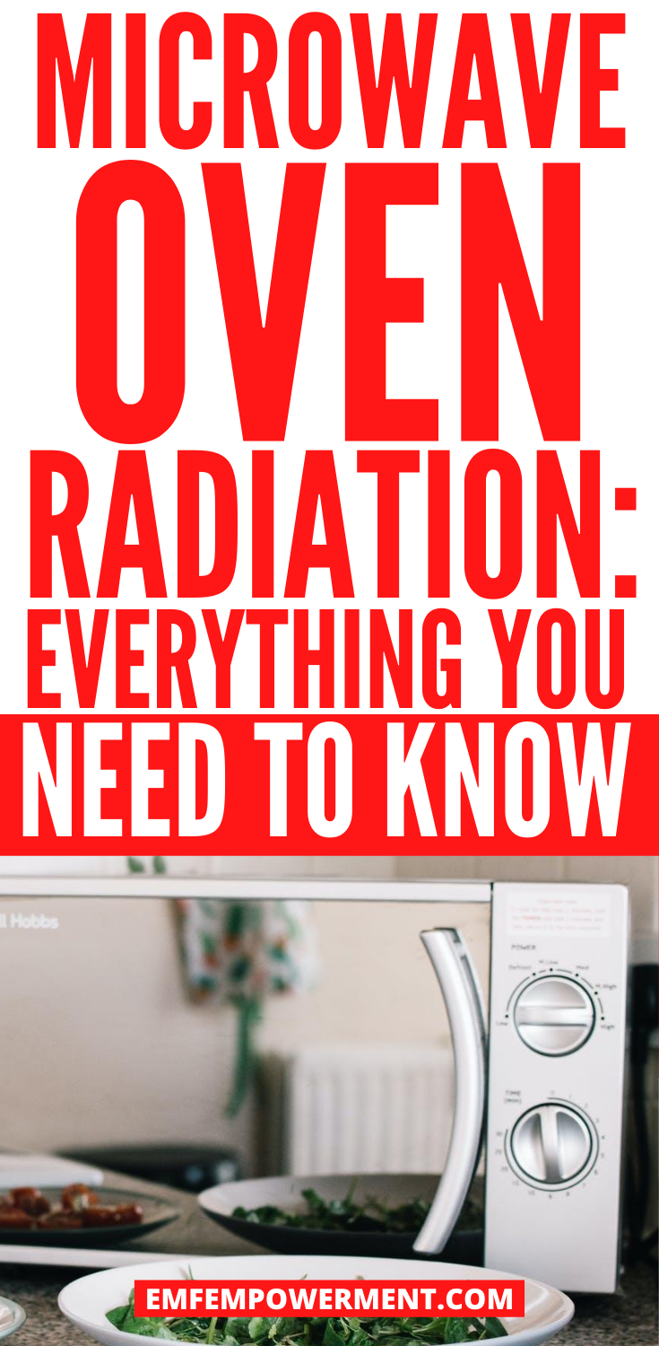 Microwave Oven Radiation: Everything You Need to Know