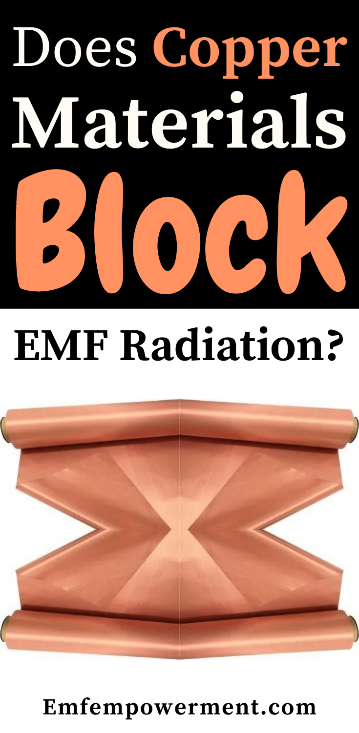 Does Copper Block EMF Radiation?