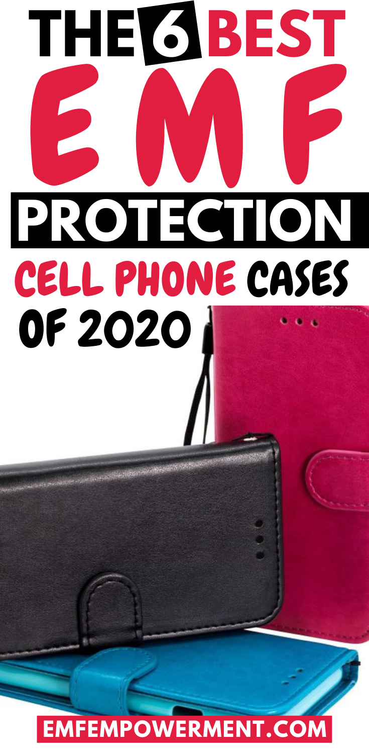 The 6 Best EMF Protection Cell Phone Cases of 2020