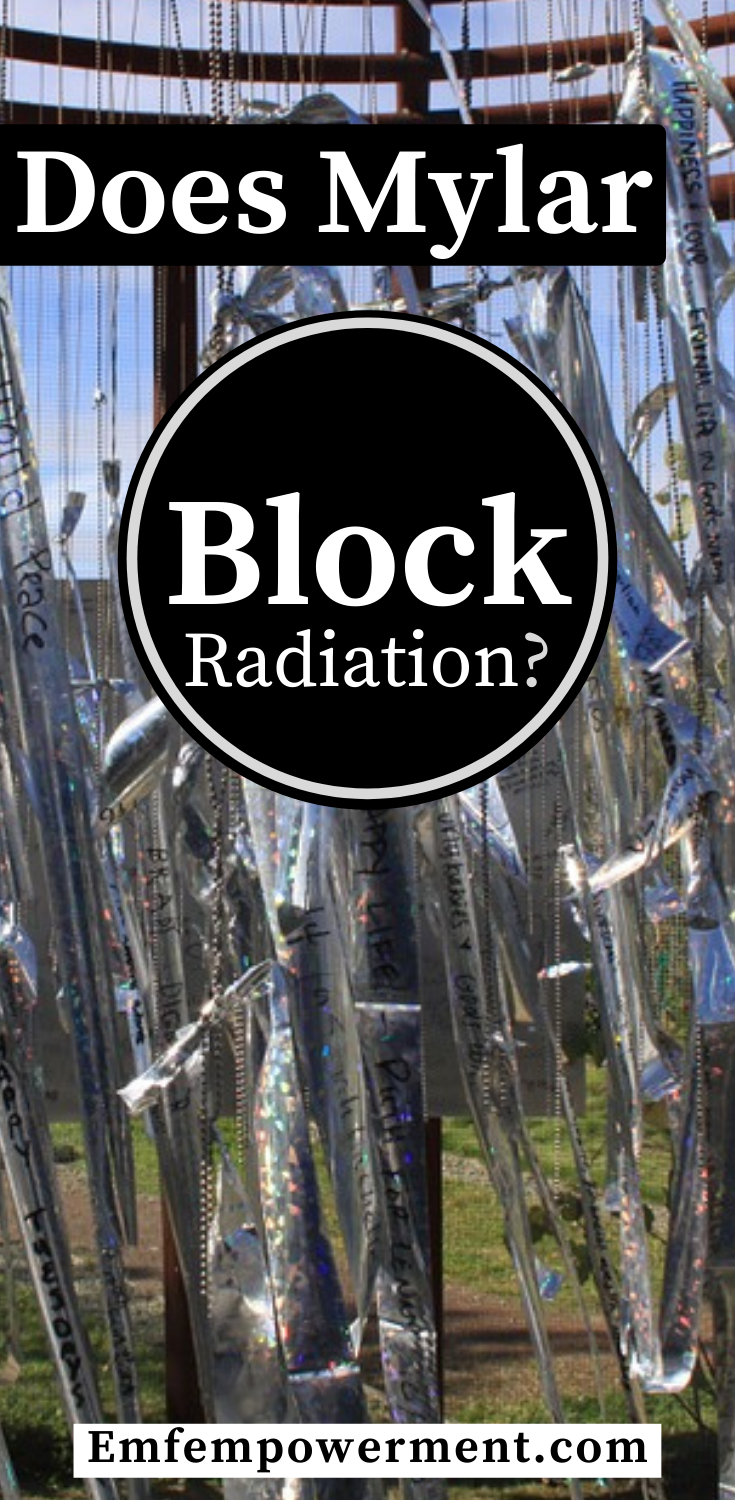 Does Mylar Block Radiation?