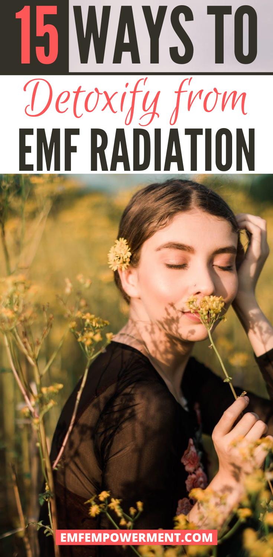 15 Ways to Detoxify from EMF Radiation