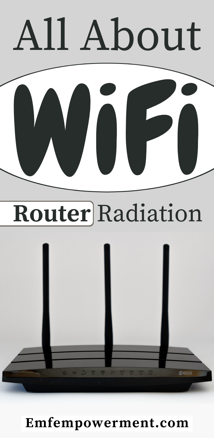 WiFi Router Radiation: How To Stay Protected